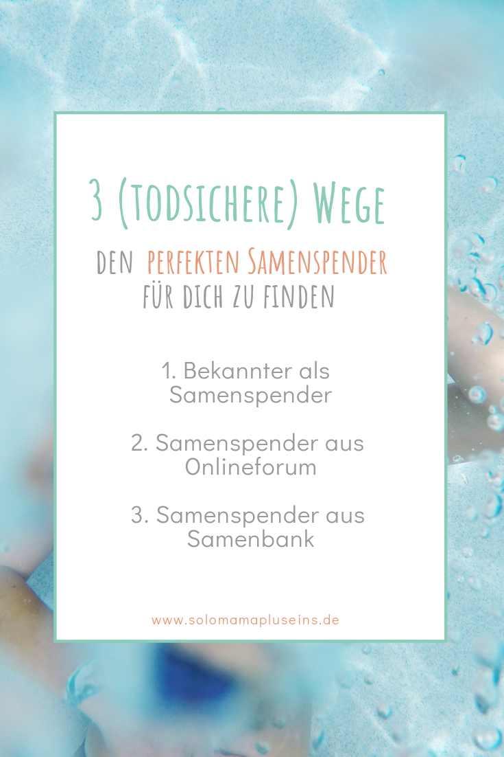 Finde den perfekten Samenspender online oder im privaten Umfeld   Solomamapluseins.de