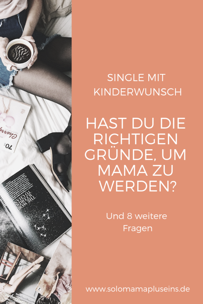 single frau mutter werden