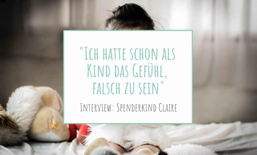 Interview mit Spenderkind Claire: Ich hatte schon als Kind das Gefühl, falsch zu sein | www.solomamapluseins.de
