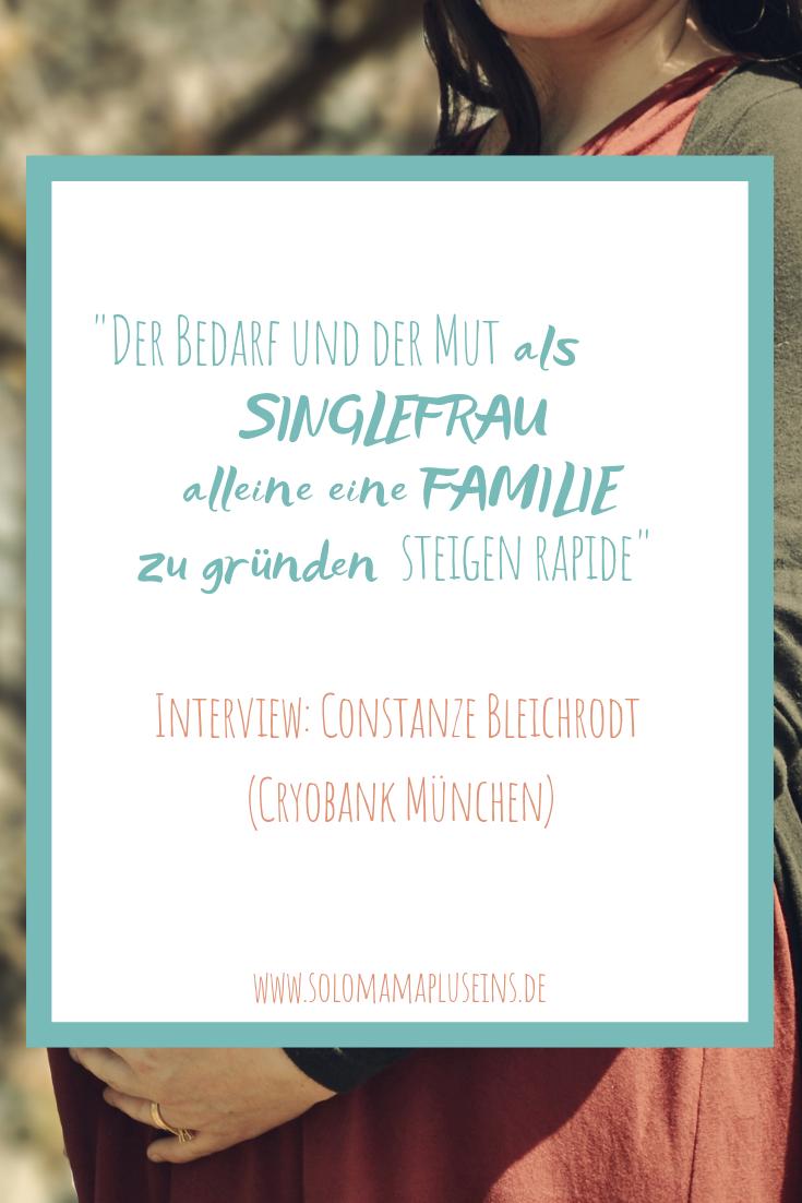 Interview mit Constanze Bleichrodt von der Cryobank München | www.solomamapluseins.de
