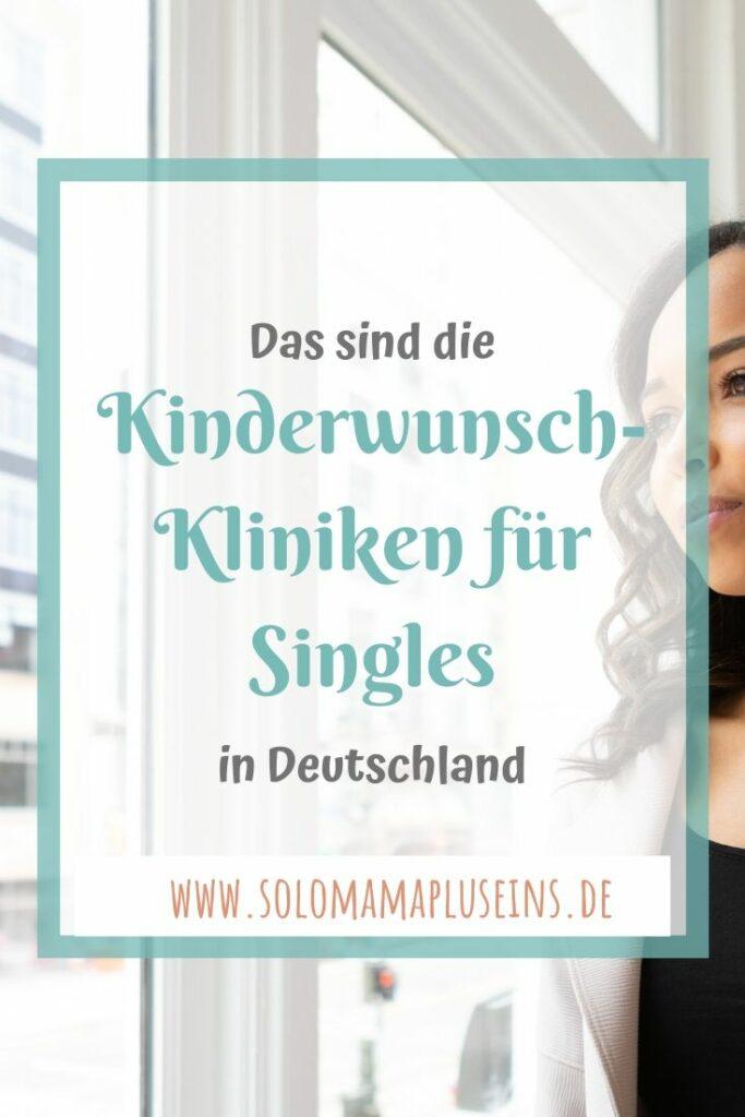 Das sind die Kinderwunschkliniken für Singles in Deutschland | www.solomamapluseins.de