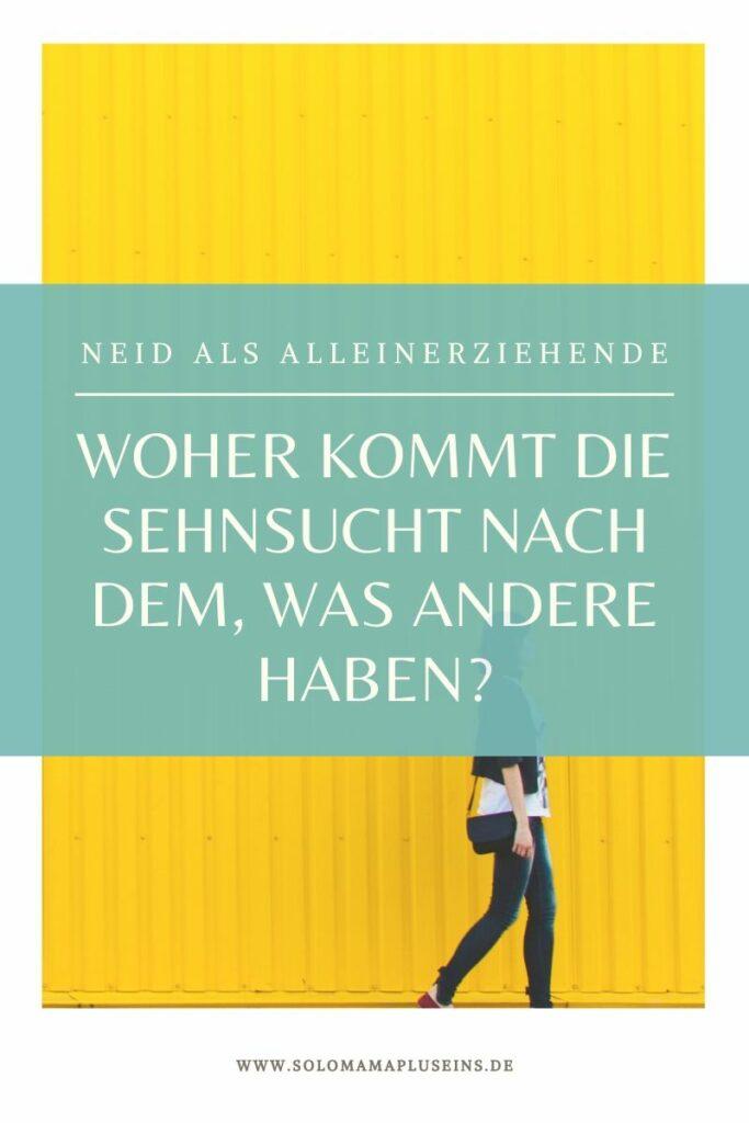 Neid. Mein ungebliebtes Gefühl | Solomamapluseins.de