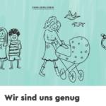 """Rossmann Elternmagazin Babywelt Hanna Schiller """"Wir sind uns genug"""""""